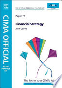 CIMA Official Exam Practice Kit Financial Strategy
