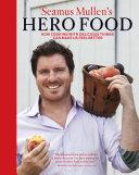 Seamus Mullen's Hero Food