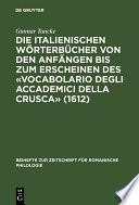 Die italienischen Wörterbücher von den Anfängen bis zum Erscheinen des «Vocabolario degli Accademici della Crusca» (1612)
