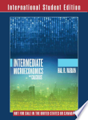 Intermediate Miceoeconomics with Calculus a Modern Approach Workouts in Intermediate Microeconomics for Intermediate Microeconomics