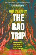 The Bad Trip