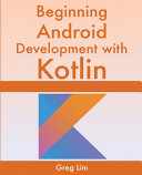 Beginning Android Development With Kotlin