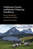 Architecture  Society  and Ritual in Viking Age Scandinavia