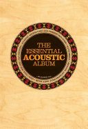 The Essential Acoustic Guitar Album