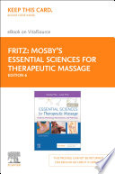 Mosby S Essential Sciences For Therapeutic Massage E Book