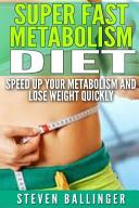 Super Fast Metabolism Diet