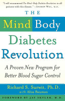 The Mind-Body Diabetes Revolution: A Proven New Program for ...