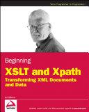 Beginning XSLT and XPath