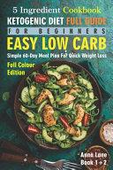 The Ketogenic Diet Full Guide for Beginners