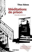 Pdf Méditations de prison (Yaoundé, Cameroun). Echos de mes silences Telecharger