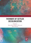 Pathways of Settler Decolonization Pdf/ePub eBook