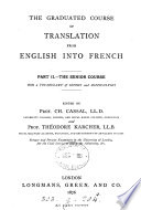 The Graduated Course Of Translation From English Into French Ed By C Cassal And T Karcher Senior Course