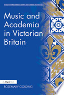 Music and Academia in Victorian Britain Book