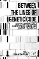 Between the Lines of Genetic Code