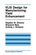VLSI Design for Manufacturing  Yield Enhancement