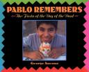 Pablo Remembers