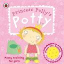 Princess Polly s Potty Book PDF