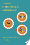 """Brotherhood of Light Lessons: The Complete Set of 21 Courses"" by C. C. Zain (aka Elbert Benjamine), The Church of Light"