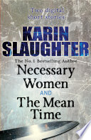 Necessary Women and The Mean Time  Short Stories