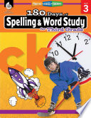 """""""180 Days of Spelling and Word Study for Third Grade: Practice, Assess, Diagnose"""" by Shireen Pesez Rhoades"""