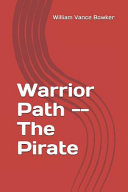 Warrior Path    The Pirate