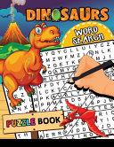 Dinosaur Word Search Puzzle Book