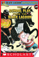 The School Play from the Black Lagoon  Black Lagoon Adventures  20