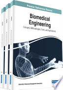 Biomedical Engineering  Concepts  Methodologies  Tools  and Applications