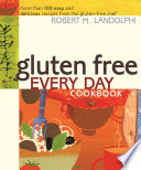 Gluten Free Every Day Cookbook PDF