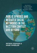 Public Spheres and Mediated Social Networks in the Western Context and Beyond Pdf/ePub eBook