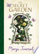 The Secret Garden  Mary s Journal