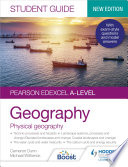 Pearson Edexcel A level Geography Student Guide 1  Physical Geography