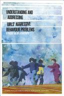 Understanding and Addressing Girls    Aggressive Behaviour Problems