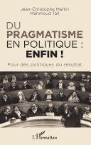 Du pragmatisme en politique : enfin !