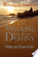 Walking Into Your Destiny