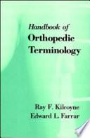 CRC Handbook of Orthopaedic Terminology