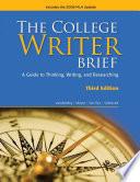 The College Writer: Brief 2009 MLA Update Edition