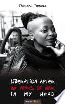 Liberation after 20 years of war in my head