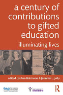A Century of Contributions to Gifted Education