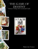 Pdf The Game of Destiny - Fortune Telling with Lenormand Cards