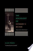 The Sociology of Howard S. Becker