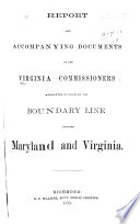 Report and Accompanying Documents of the Virginia Commissioners Appointed to Ascertain the Boundary Line Between Maryland and Virginia Book