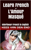 Learn French with Balzac's L'Amour Masqué ebook