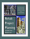 Rehab Project Planning   Increase Your Bottom Line