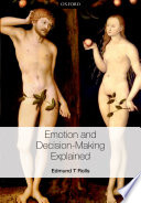 Emotion and Decision Making Explained Book