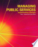 Managing Public Services Implementing Changes Book PDF