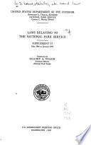 Laws Relating to the National Park Service  the National Parks and Monuments