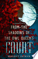From the Shadows of the Owl Queen s Court Book