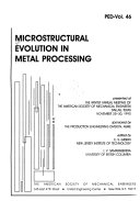Microstructural Evolution In Metal Processing Book PDF