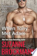 When Tony Met Adam Annotated Reissue Originally Published 2011
